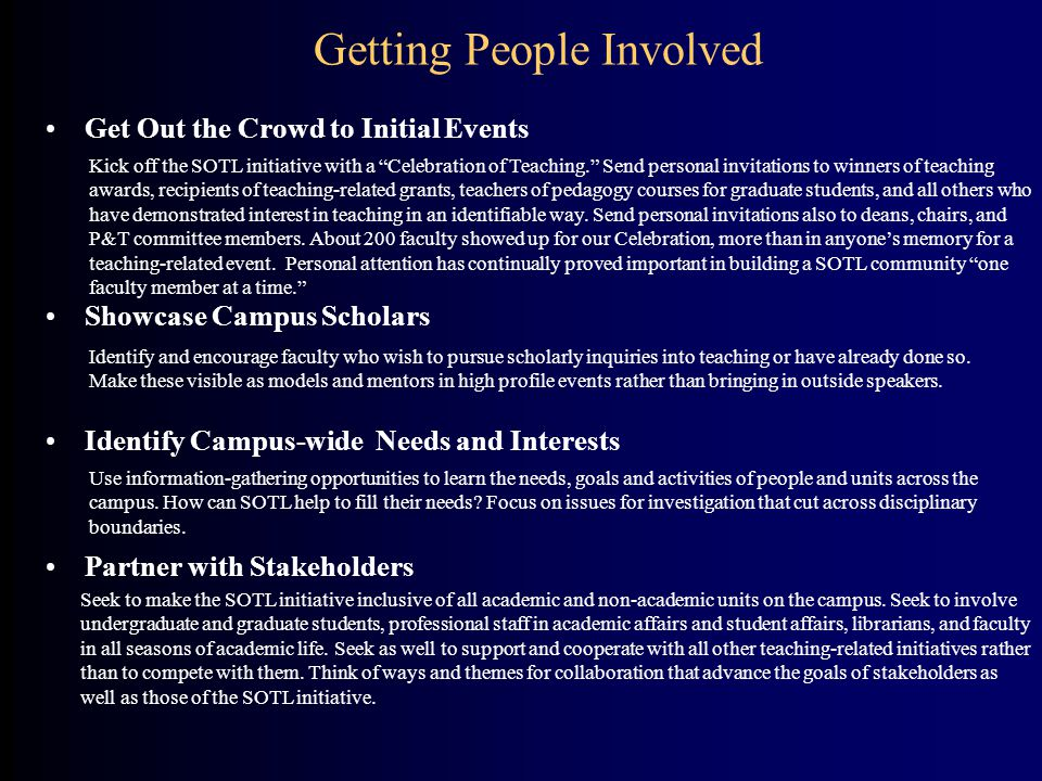 Get Out the Crowd to Initial Events Showcase Campus Scholars Identify Campus-wide Needs and Interests Partner with Stakeholders Identify and encourage