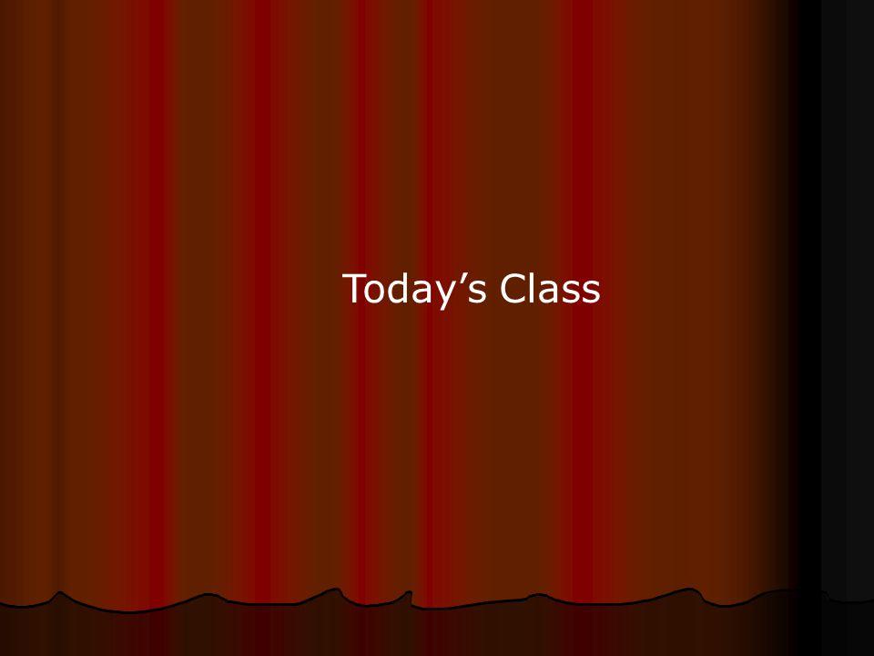 Todays Class