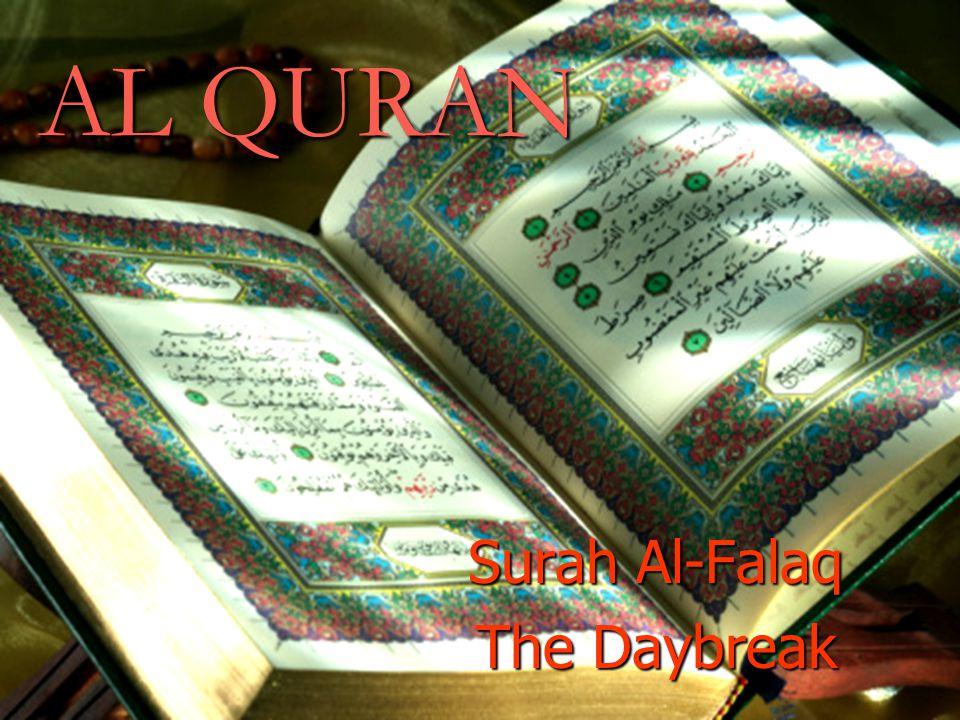 AL QURAN Surah Al-Falaq The Daybreak