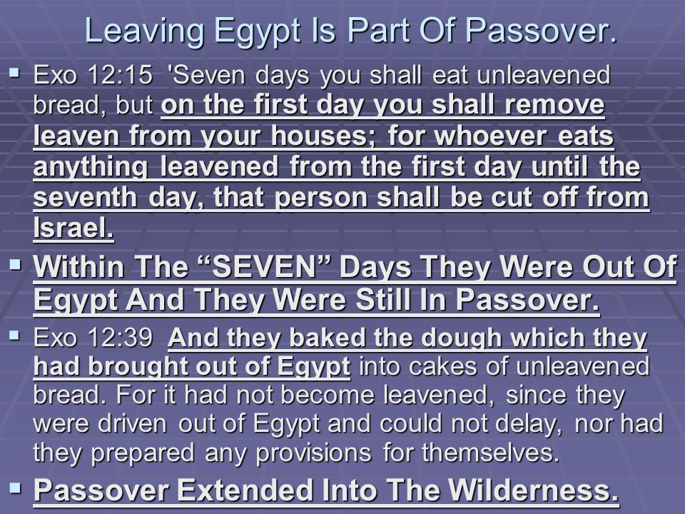 Leaving Egypt Is Part Of Passover.