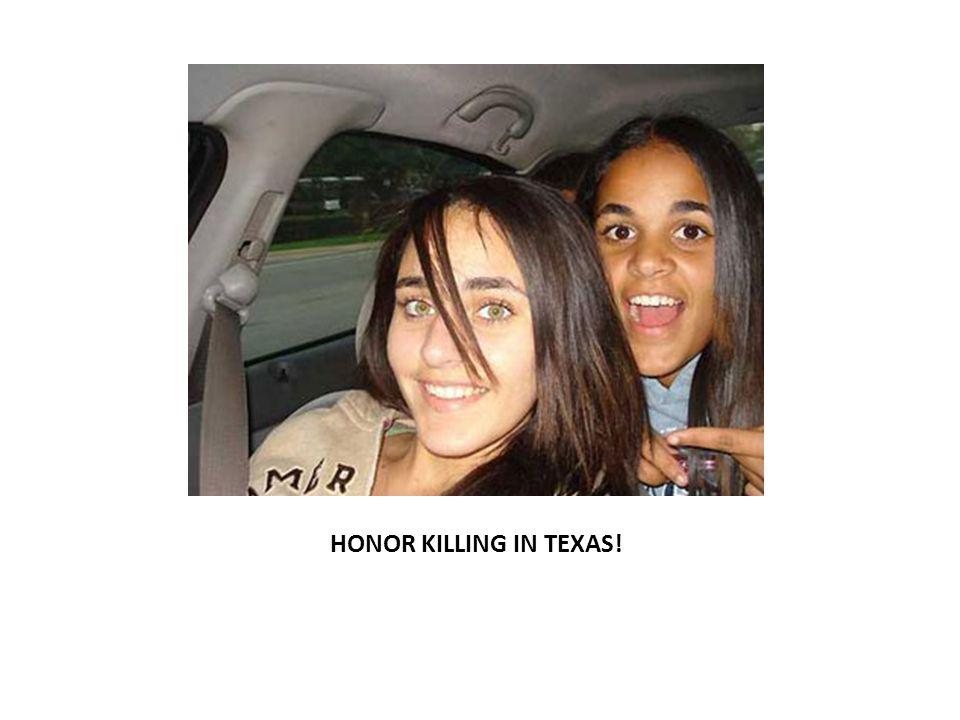 HONOR KILLING IN TEXAS!