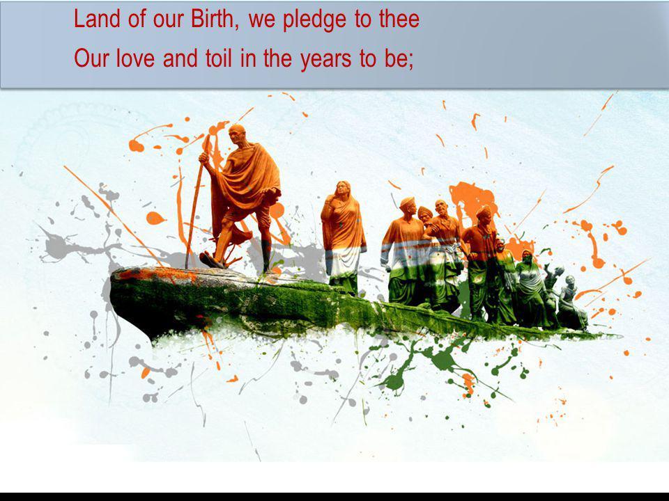 LAND of our Birth, we pledge to thee - Rudyard Kipling STD: 8