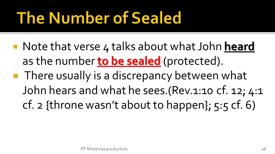 Note that verse 4 talks about what John heard as the number to be sealed sealed (protected). There usually is a discrepancy between what John hears an