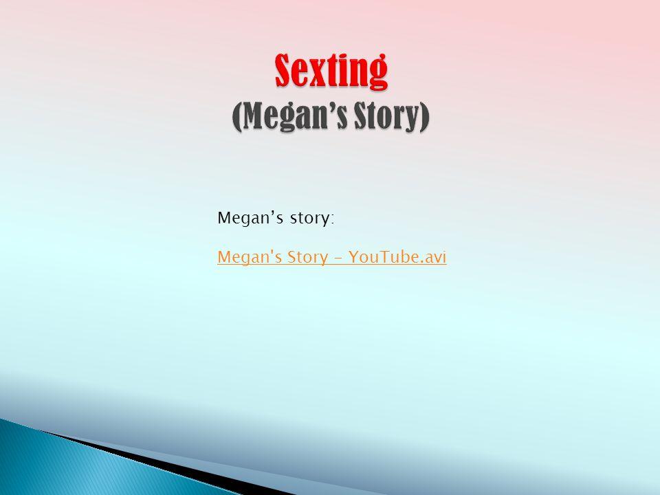 Megans story: Megan s Story - YouTube.avi