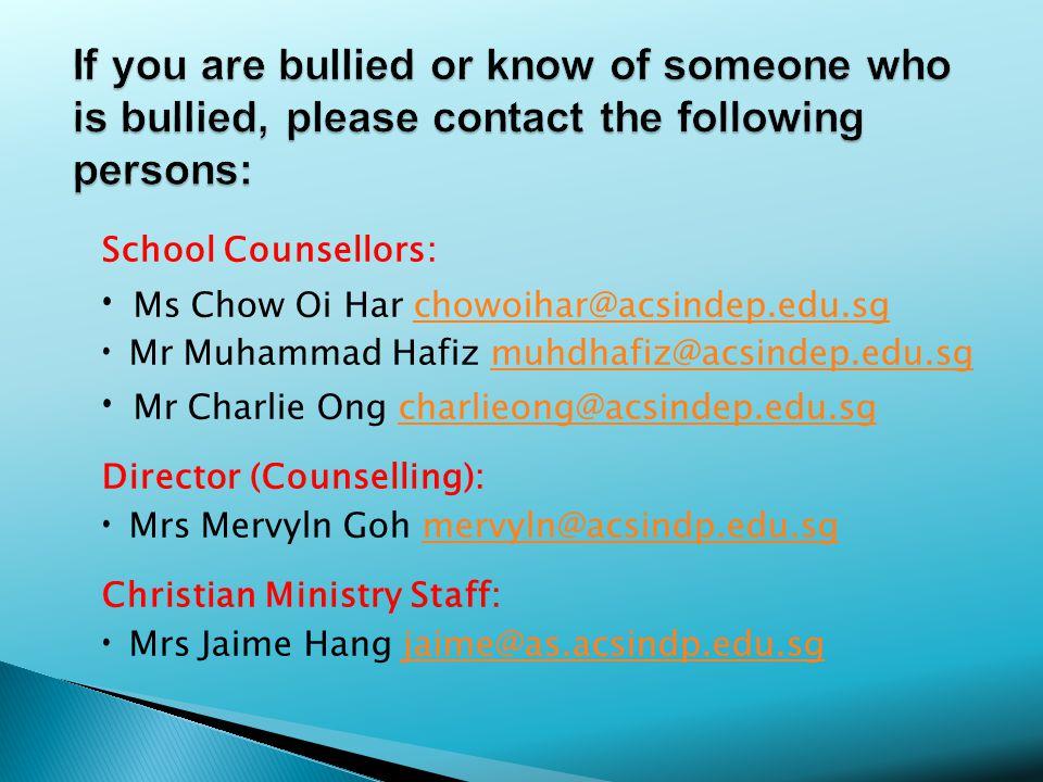 School Counsellors: Ms Chow Oi Har chowoihar@acsindep.edu.sgchowoihar@acsindep.edu.sg Mr Muhammad Hafiz muhdhafiz@acsindep.edu.sgmuhdhafiz@acsindep.edu.sg Mr Charlie Ong charlieong@acsindep.edu.sgcharlieong@acsindep.edu.sg Director (Counselling): Mrs Mervyln Goh mervyln@acsindp.edu.sgmervyln@acsindp.edu.sg Christian Ministry Staff: Mrs Jaime Hang jaime@as.acsindp.edu.sgjaime@as.acsindp.edu.sg