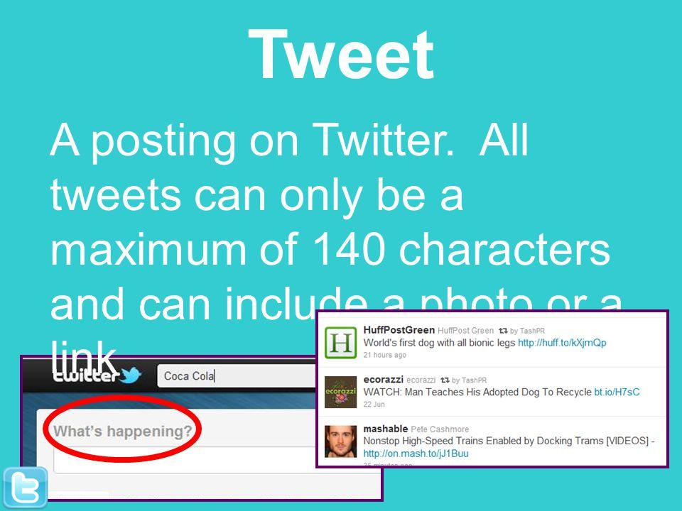 Tweet A posting on Twitter.