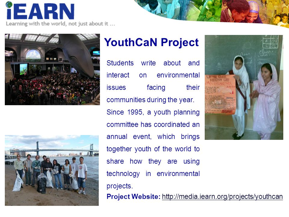 YouthCaN Project Students write about and interact on environmental issues facing their communities during the year.