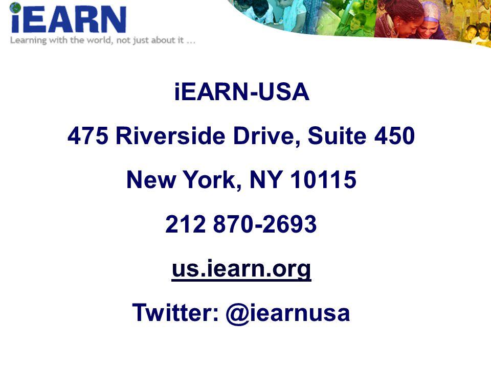iEARN-USA 475 Riverside Drive, Suite 450 New York, NY 10115 212 870-2693 us.iearn.org Twitter: @iearnusa