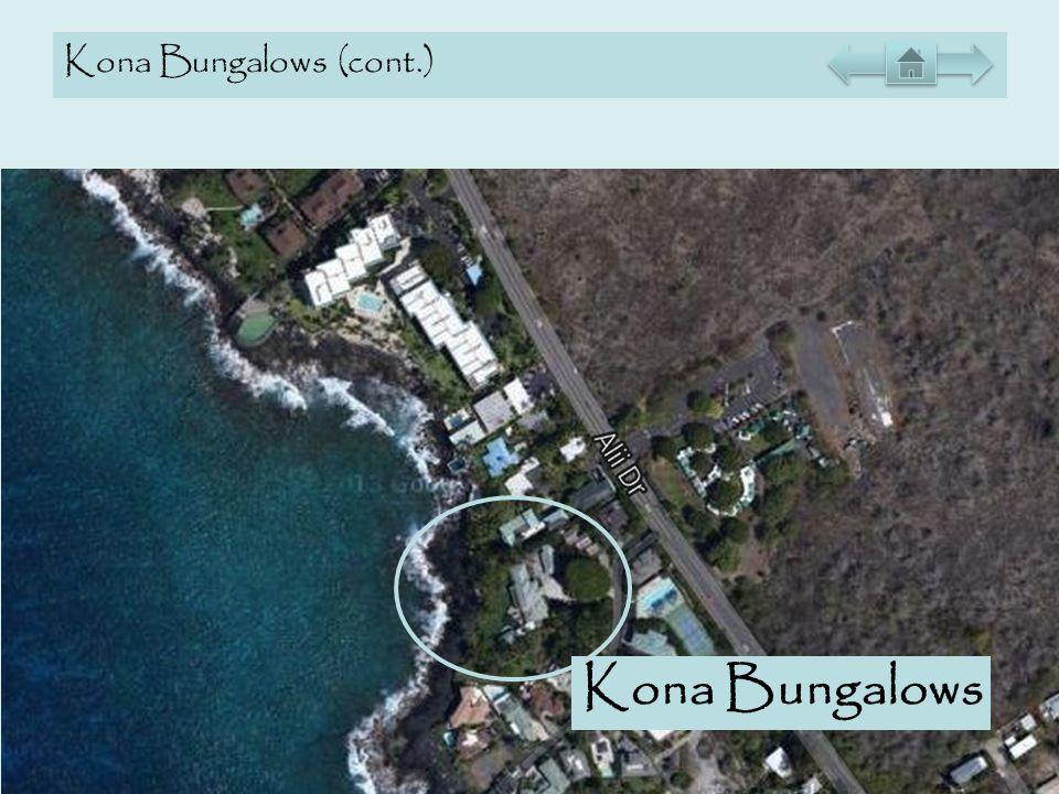 Kona Bungalows (cont.) Kona Bungalows