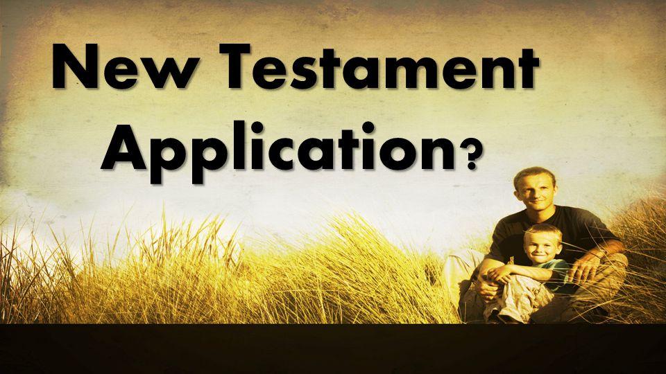 New Testament Application