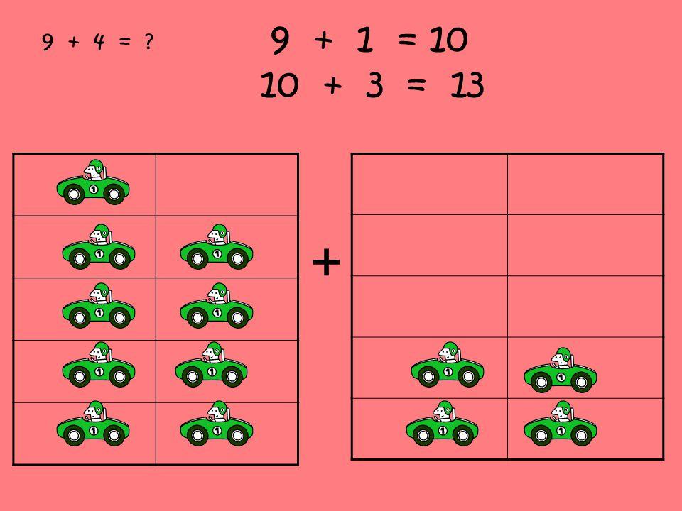 9 + 1 = 10 10 + 3 = 13 + 9 + 4 = ?