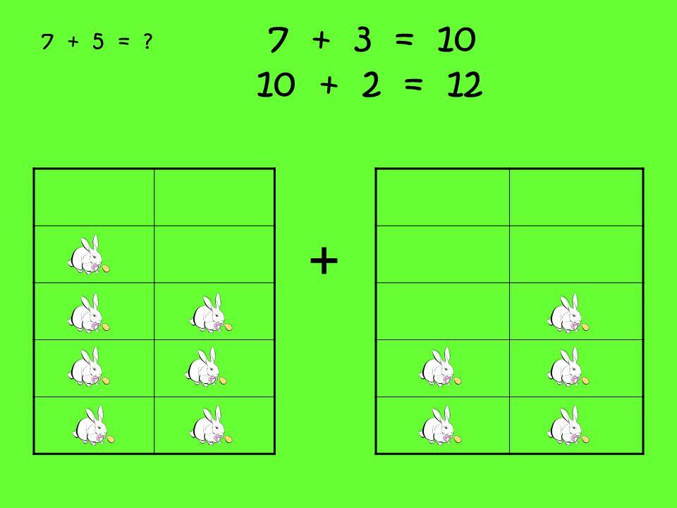 7 + 3 = 10 10 + 2 = 12 + 7 + 5 = ?