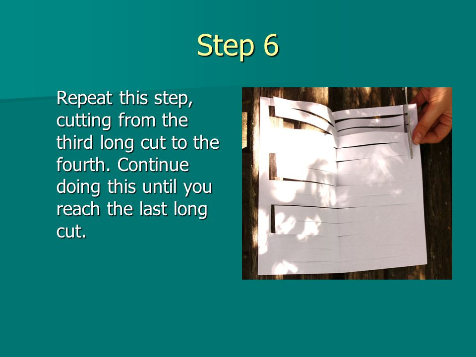 Step 6 Repeat this step, cutting from the third long cut to the fourth. Continue doing this until you reach the last long cut.