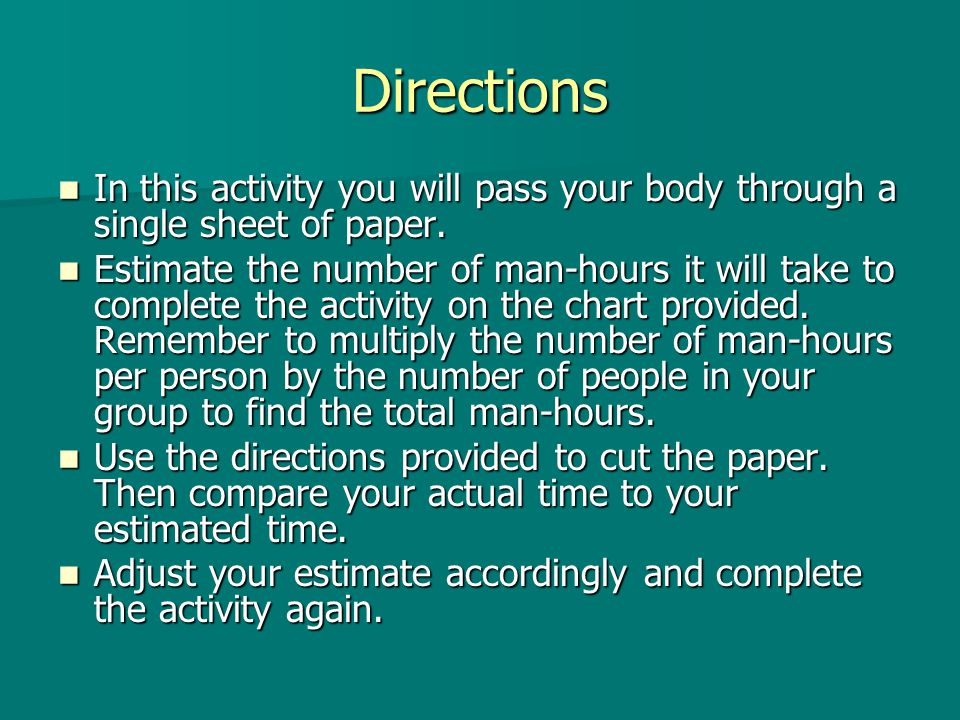 Directions In this activity you will pass your body through a single sheet of paper. In this activity you will pass your body through a single sheet o