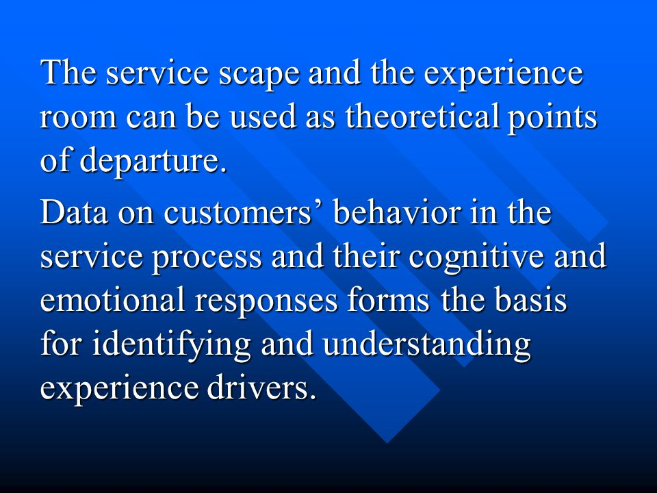 Research areas/research questions: Develop a more solid theoretical framework for studying Service experiences than is suggested by e.g.