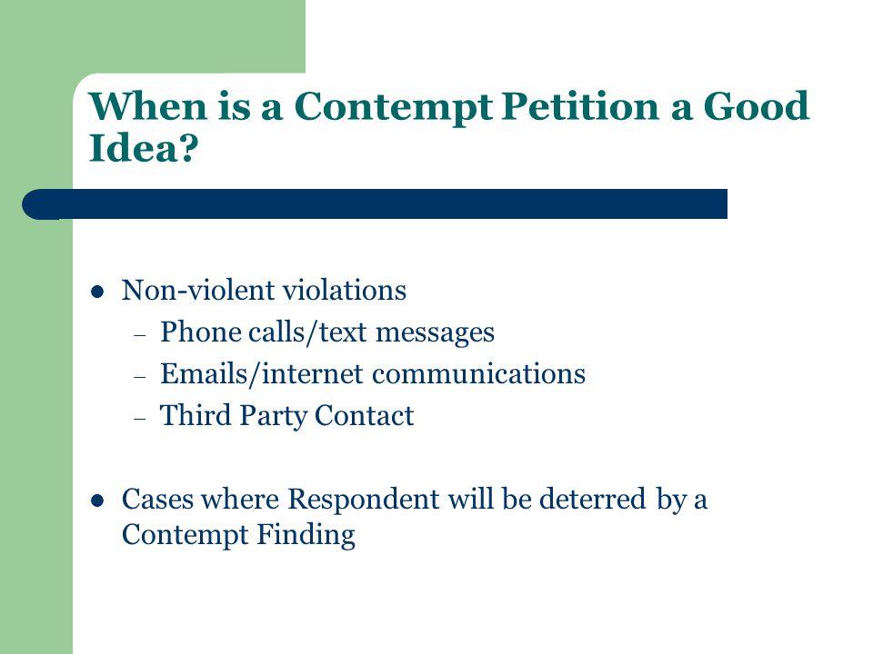 When is a Contempt Petition a Good Idea.