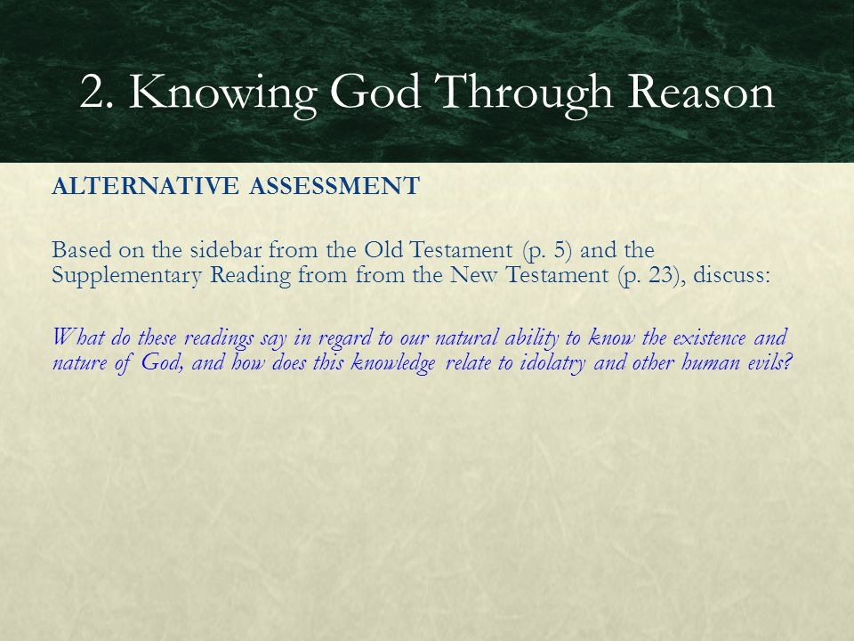 ALTERNATIVE ASSESSMENT Based on the sidebar from the Old Testament (p. 5) and the Supplementary Reading from from the New Testament (p. 23), discuss: