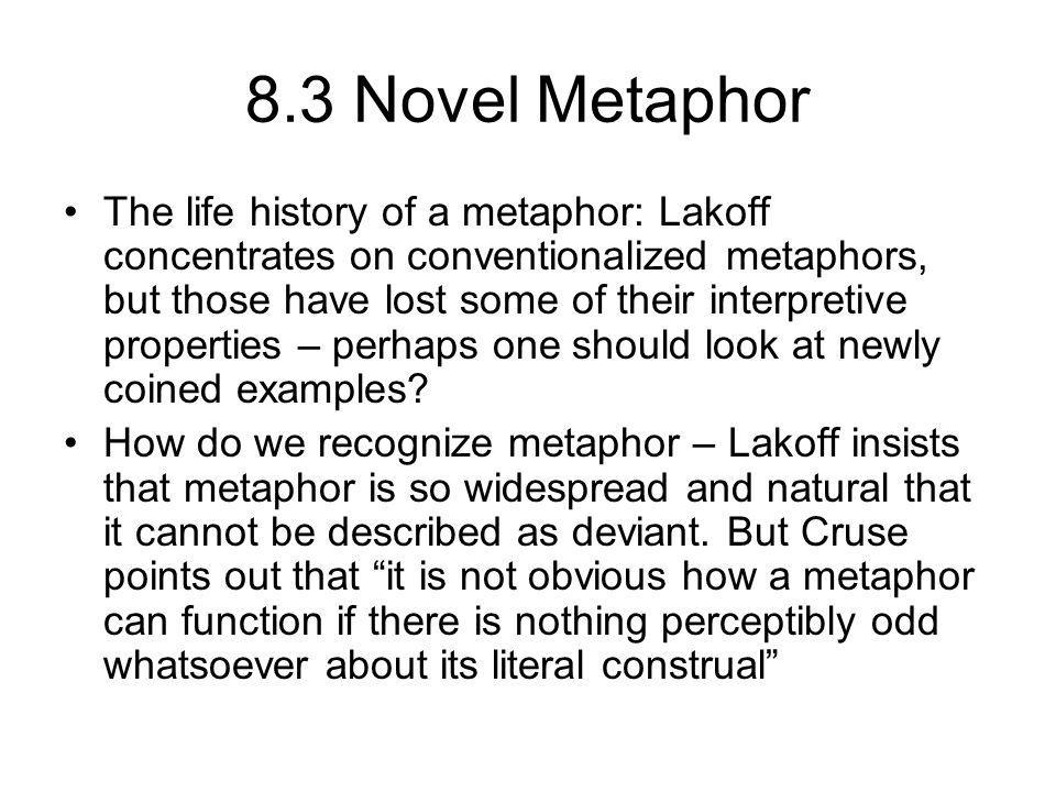 8.3 Novel Metaphor, contd.