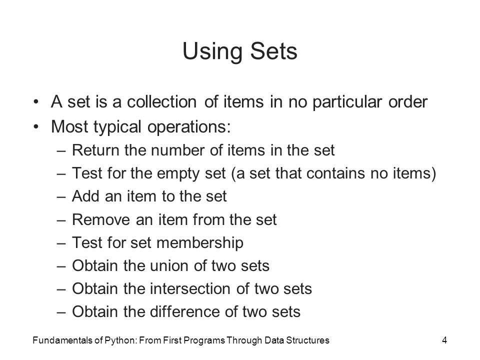 Sorted Sets and Dictionaries Each item added to a sorted set must be comparable with its other items –Same applies for keys added to a sorted dictionary The iterator for each type of collection guarantees its users access to items or keys in sorted order Implementation alternatives: –List-based: must maintain a sorted list of the items –Hashing implementation: not feasible –Binary search tree implementation: generally provide logarithmic access to data items Fundamentals of Python: From First Programs Through Data Structures45