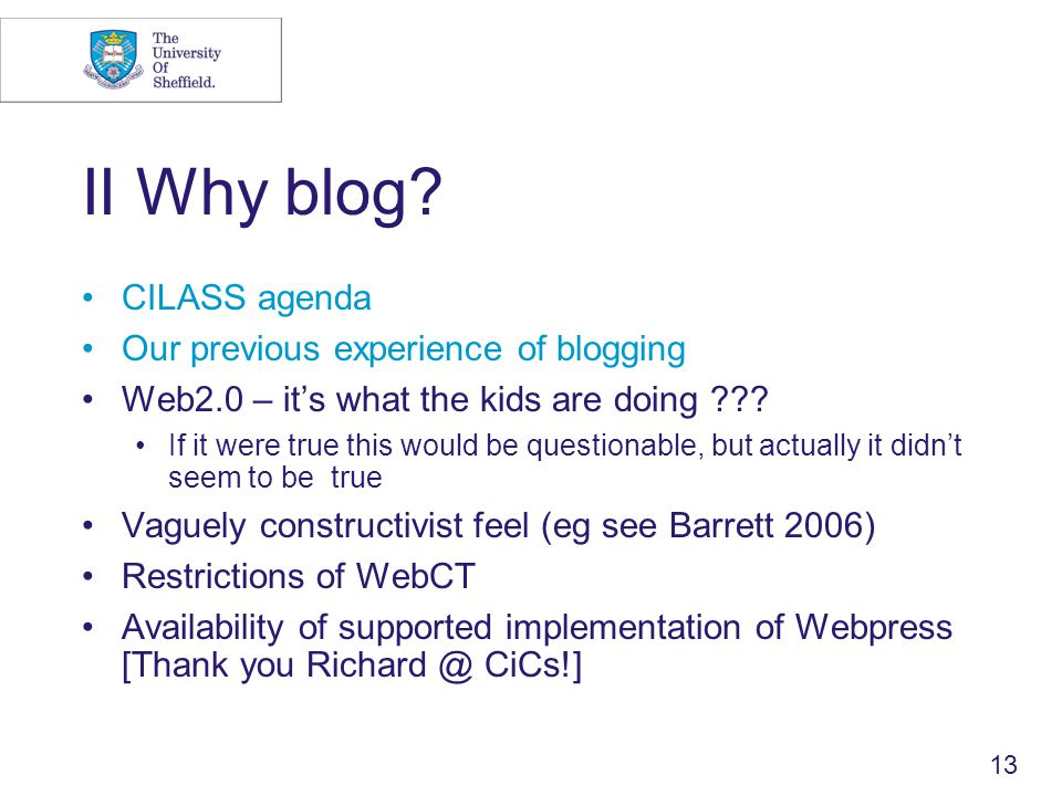 13 II Why blog.