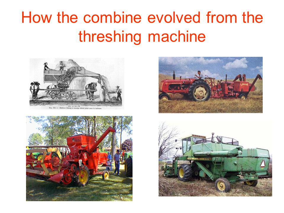 How the combine evolved from the threshing machine