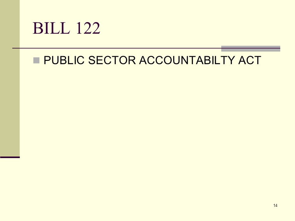 14 BILL 122 PUBLIC SECTOR ACCOUNTABILTY ACT