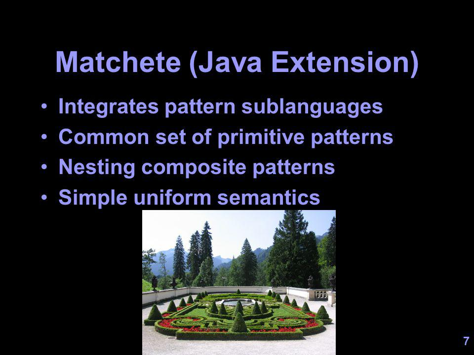 18 Related Work Structured terms –Algebraic types: ML, Haskell, … –Objects: Tom, OOMatch, JMatch, … –Letting users define patterns: F#, Scala Strings: Perl; SNOBOL Bit-level data: Erlang; DataScript; PADS XML: –As trees: XSLT, XJ (XPath) –As terms: XDuce, HydroJ, …