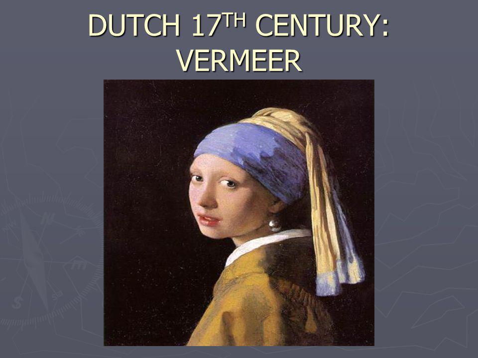 DUTCH 17 TH CENTURY: VERMEER