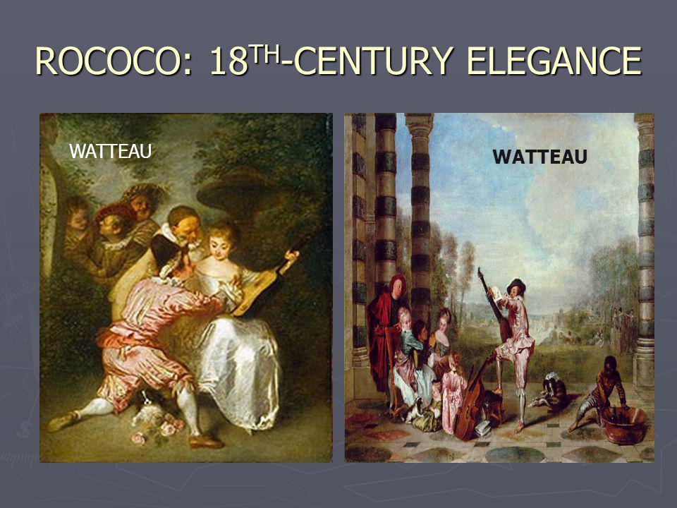 ROCOCO: 18 TH -CENTURY ELEGANCE WATTEAU
