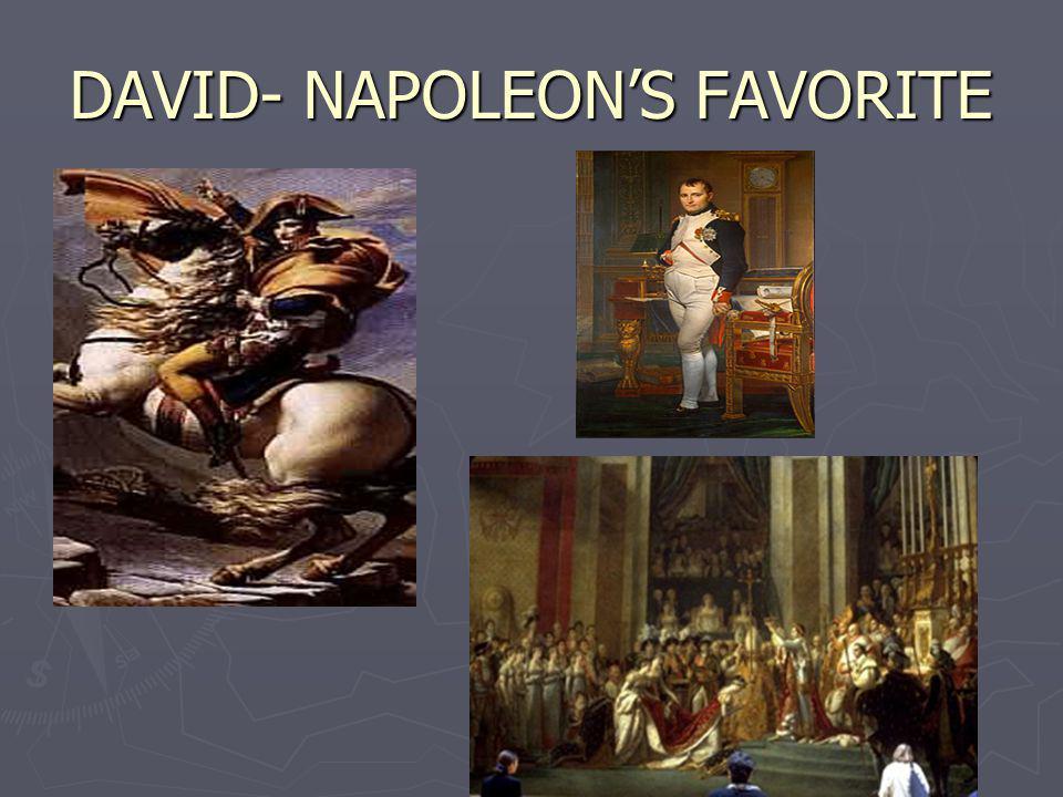 DAVID- NAPOLEONS FAVORITE