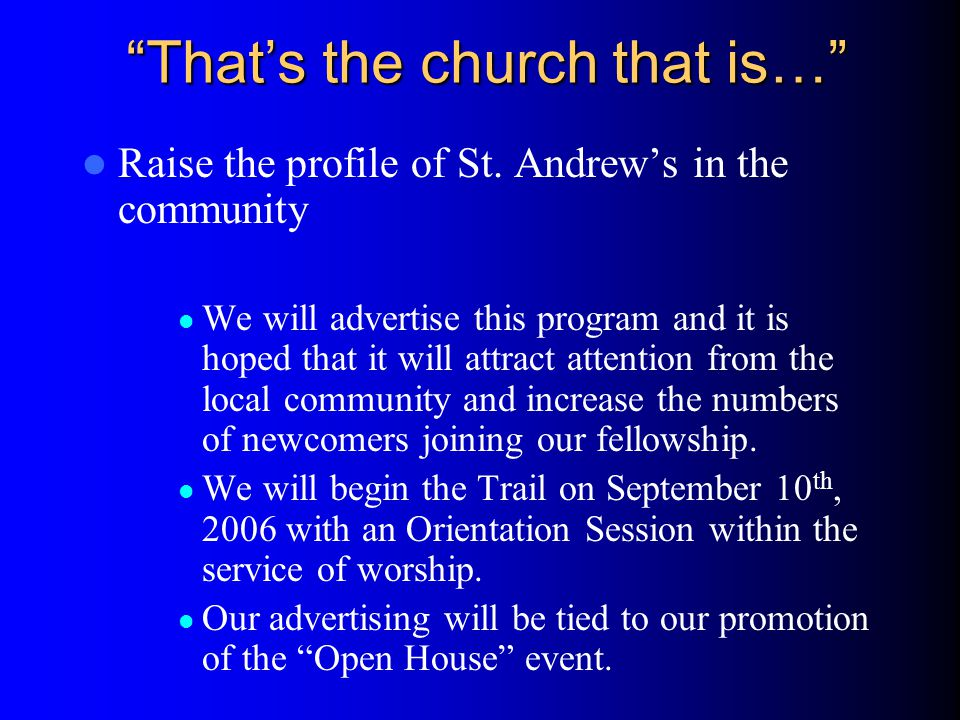 Thats the church that is… Raise the profile of St.