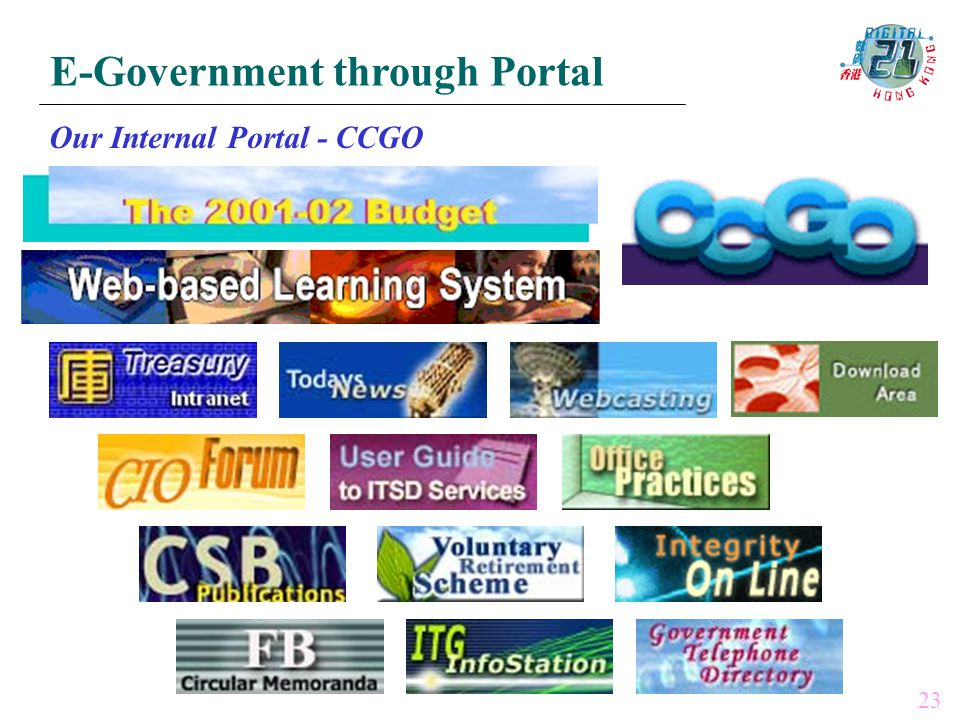 E-Government through Portal Our Internal Portal - CCGO 23