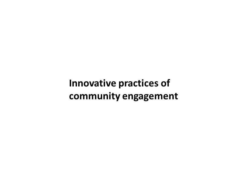 Innovative practices of community engagement