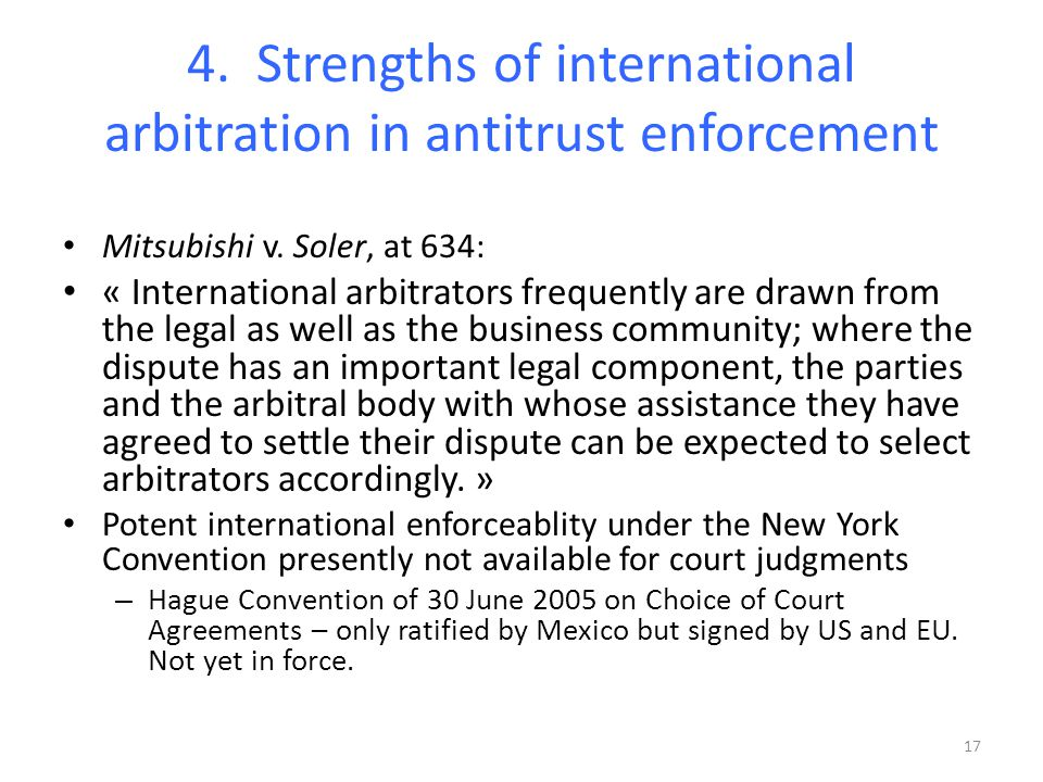 4. Strengths of international arbitration in antitrust enforcement Mitsubishi v.