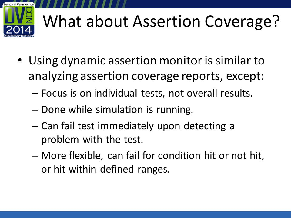 What about Assertion Coverage.