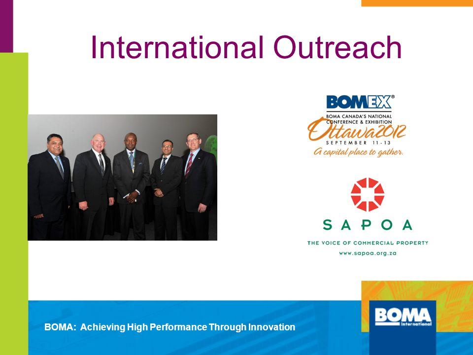 International Outreach BOMA: Achieving High Performance Through Innovation