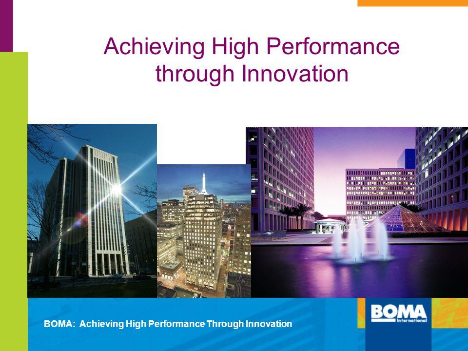 Achieving High Performance through Innovation BOMA: Achieving High Performance Through Innovation 280 Plaza, Columbus, Ohio CBRE