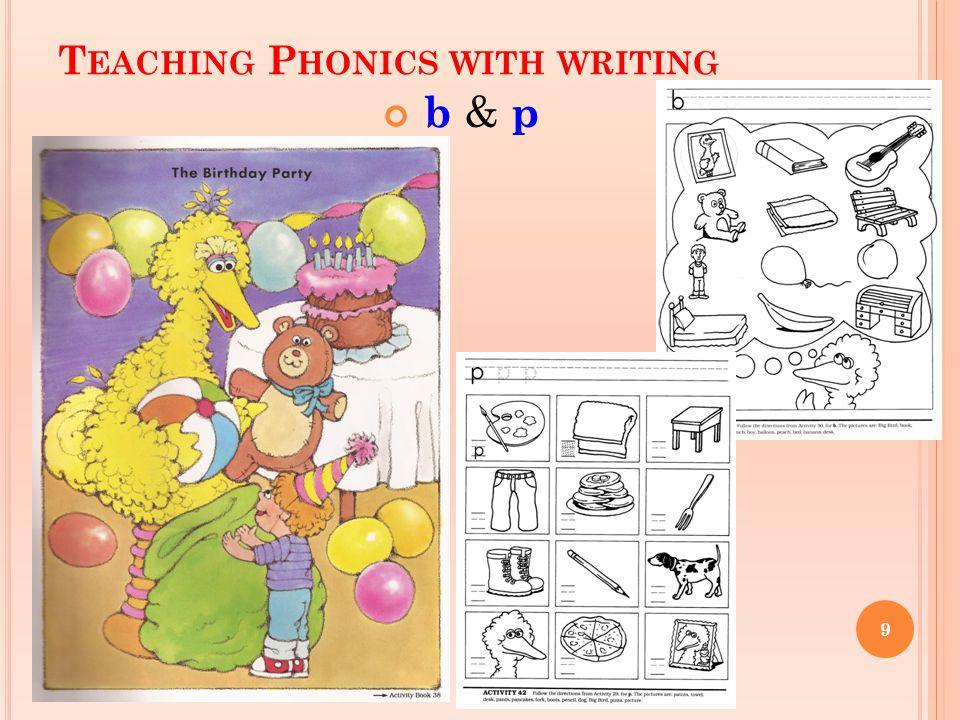 T EACHING P HONICS WITH WRITING b & p 9