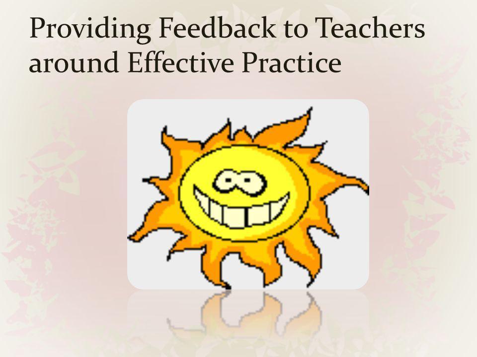 Providing Feedback to Teachers around Effective Practice