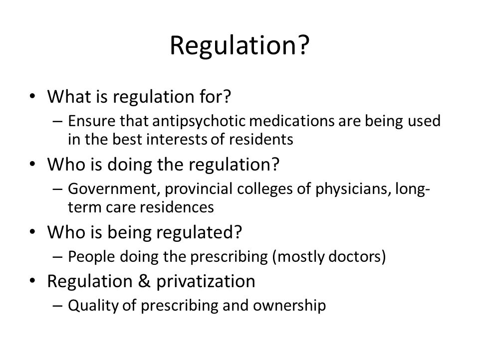Regulation. What is regulation for.
