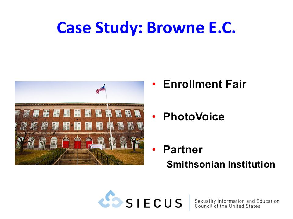 Case Study: Browne E.C. Enrollment Fair PhotoVoice Partner Smithsonian Institution