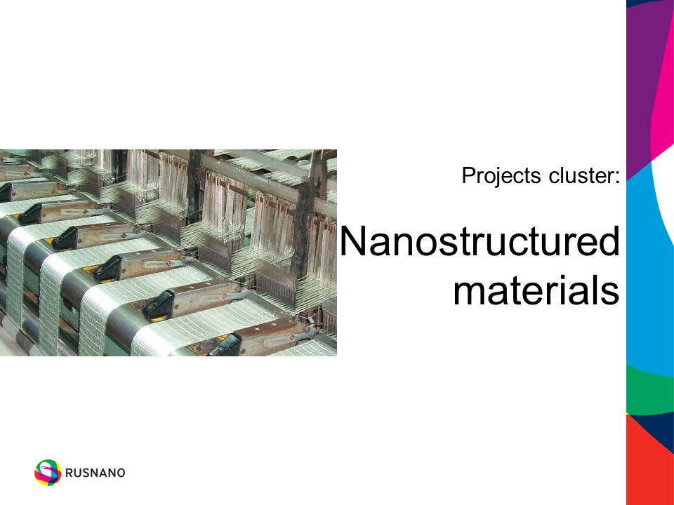 Projects cluster: Nanostructured materials