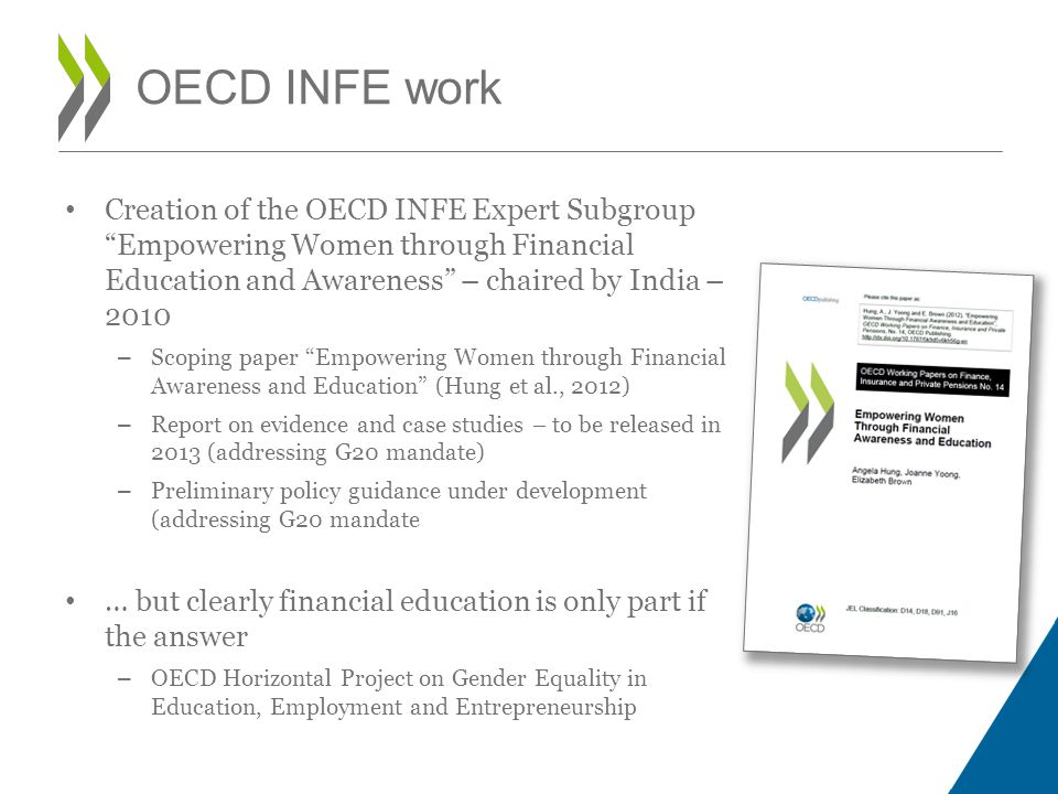 Creation of the OECD INFE Expert Subgroup Empowering Women through Financial Education and Awareness – chaired by India – 2010 – Scoping paper Empower