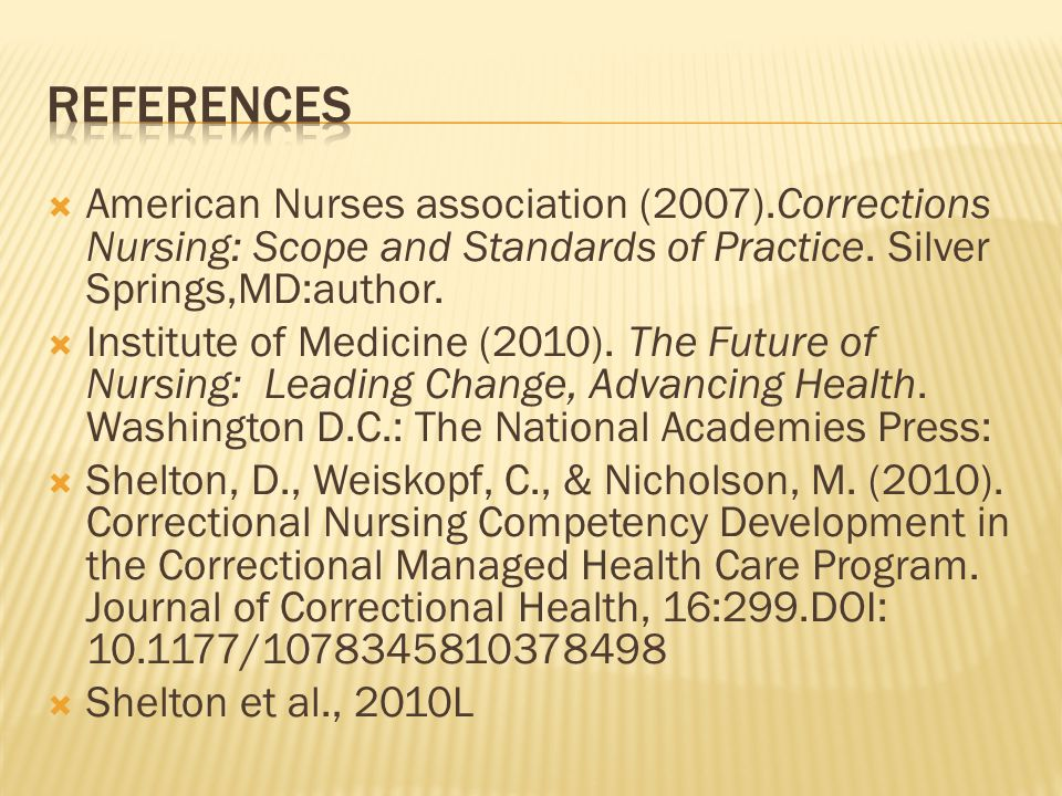 American Nurses association (2007).Corrections Nursing: Scope and Standards of Practice.