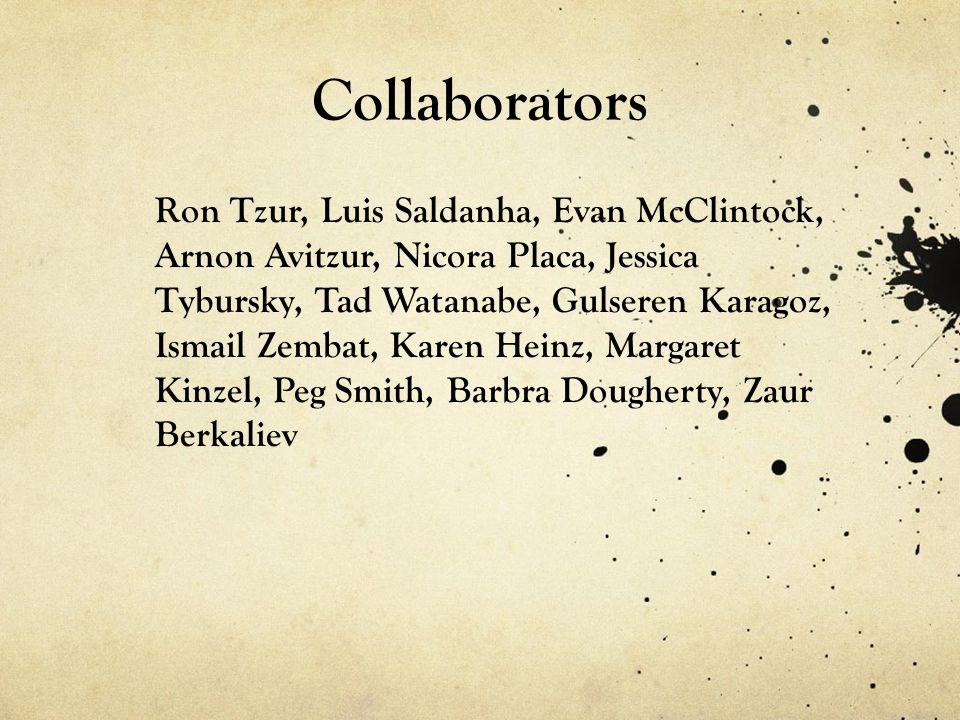 Collaborators Ron Tzur, Luis Saldanha, Evan McClintock, Arnon Avitzur, Nicora Placa, Jessica Tybursky, Tad Watanabe, Gulseren Karagoz, Ismail Zembat,