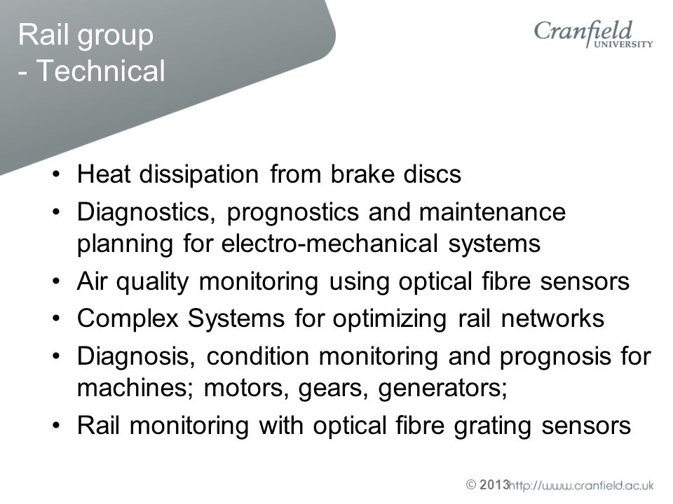 © 2013 Rail group - Technical Heat dissipation from brake discs Diagnostics, prognostics and maintenance planning for electro-mechanical systems Air q