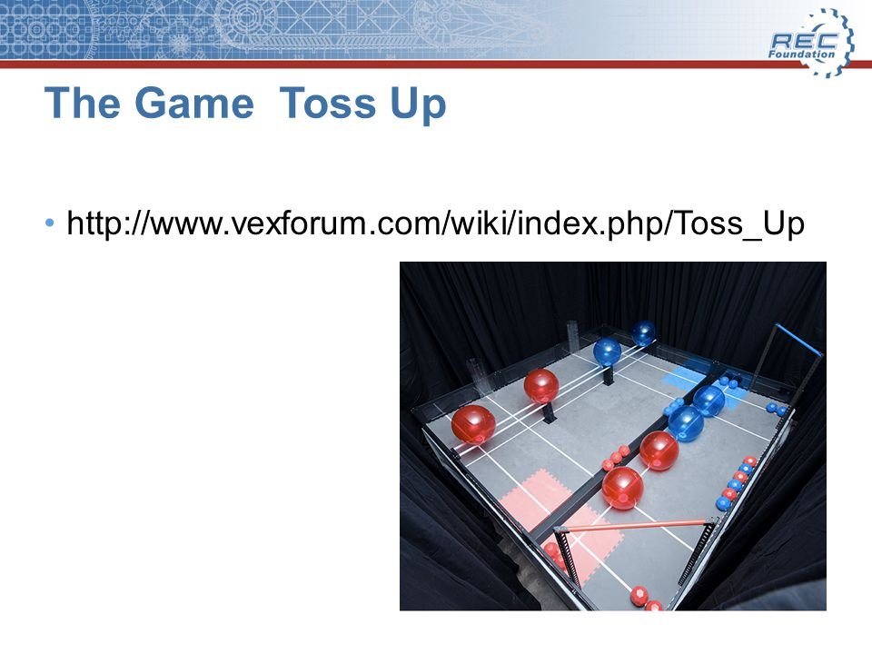 The Game Toss Up http://www.vexforum.com/wiki/index.php/Toss_Up