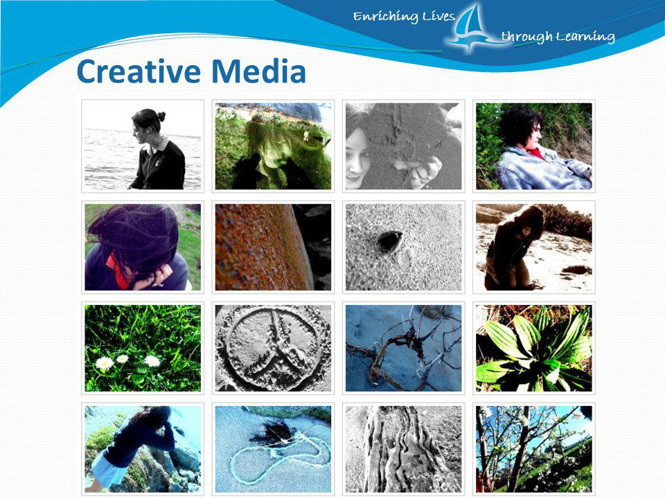 Enriching Lives through Learning Creative Media