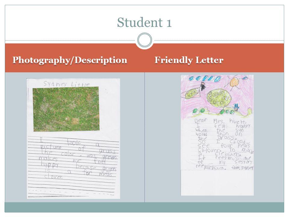 Photography/Description Friendly Letter Student 1