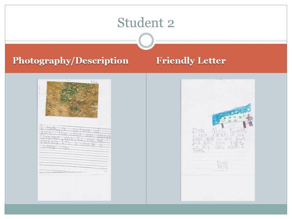Photography/Description Friendly Letter Student 2